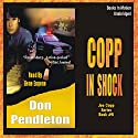 Copp in Shock Audiobook by Don Pendleton Narrated by Gene Engene