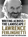This long-awaited volume provides a panoramic portrait of art and life across the twentieth century, from Mexico to Morocco, Paris to Rome, and beyond.Over the course of an adventured-filled life, now in its tenth decade, Lawrence Ferlinghetti has be...