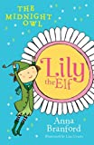 The Midnight Owl (lily the Elf 2)