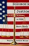 Solomon's Justice: A PTSD Short Story