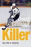 : Killer: My Life in Hockey