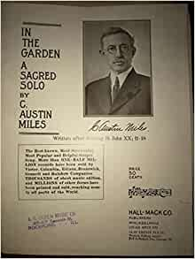 In The Garden A Sacred Solo ( Sheet Music) St. John XX; 11
