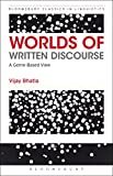 img - for Worlds of Written Discourse: A Genre-Based View (Advances in Applied Linguistics) book / textbook / text book