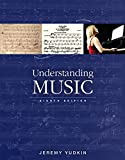Understanding Music Plus NEW MyMusicLab for Music Appreciation -- Access Card Package, Jeremy Yudkin, 0134126734