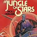A Jungle of Stars Audiobook by Jack L. Chalker Narrated by Dave Courvoisier