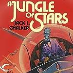 A Jungle of Stars | Jack L. Chalker