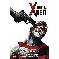 Uncanny X-Men Cilt 3: İyi, Kötü, Inhuman