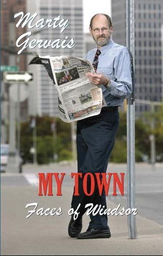 Read Online My Town: Faces of Windsor pdf epub