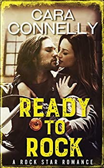 Ready To Rock: A Rock Star Romance (Save the Date Book 0) by [Connelly, Cara]