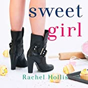 Sweet Girl: The Girl's Series, Book 2 | Rachel Hollis