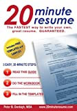 20 Minute Resume, Peter B. Denbigh, 0983189420