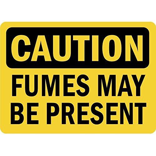 Warning Fumes May Be Present Osha Metal Aluminum Sign