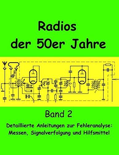 radios-der-50er-jahre-band-2-detaillierte-anleitungen-zur-fehleranalyse-messen-signalverfolgung-und-hilfsmittel