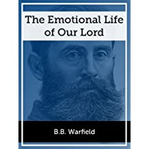 The Emotional Life of our Lord