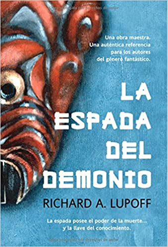 La espada del demonio (Fantasía): Amazon.es: Richand A. Lupoff: Libros