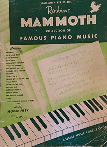 Robbins Mammoth Collection of Famous Piano Music Number 1