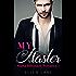 My Master 1: An Alpha Billionaire BDSM Romance (Contemporary Billionaire Romance Novels)