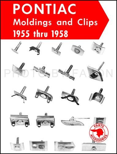 1958 Pontiac Parts (1955-1958 Pontiac Moldings and Clips Parts Catalog Reprint)