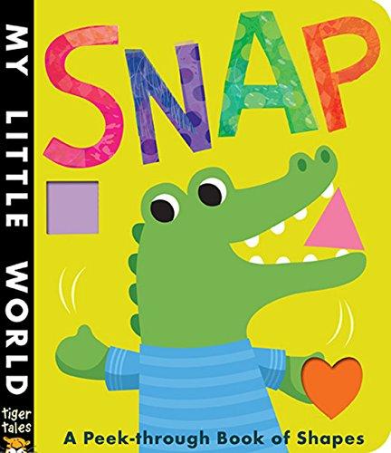Snap: A Peek-Through Book of Shapes (My Little World) ebook