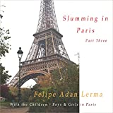 With the Children - Boys and Girls in Paris: Slumming in Paris, Book 3