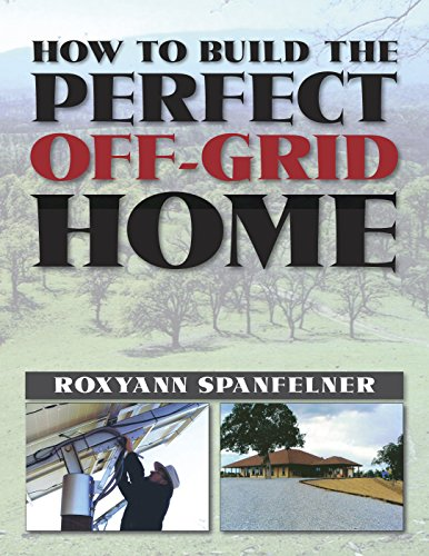 How to Build the Perfect Off-Grid Home cover