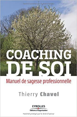 Book Coaching de soi : Manuel de sagesse professionnelle by Thierry Chavel (2010-03-18)