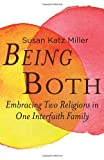 Being Both, Susan Katz Miller, 0807013196