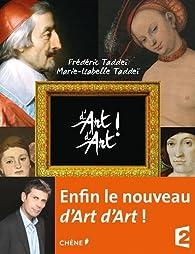 D'art d'art ! Tome 3 par Frédéric Taddeï
