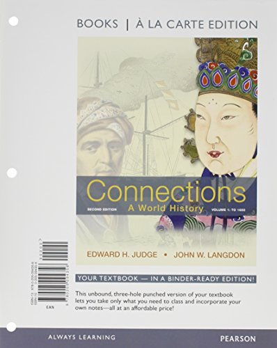 Connections: A World History, Volume 1, Books a la Carte Plus NEW MyHistoryLab with eText -- Access Card Package (2nd Ed