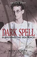 Dark Spell: Surviving the Sentence