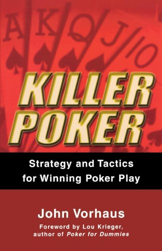 Play Dog Poker (Killer Poker: Strategy and Tactics for Winning Poker Play)