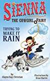Sienna, The Cowgirl Fairy: Trying to Make It Rain