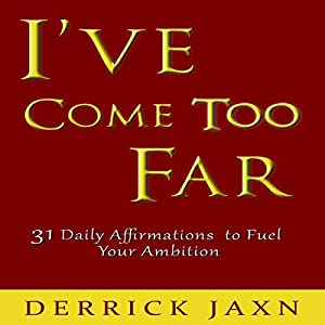 I've Come Too Far Audiobook
