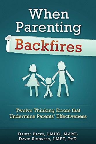 Amazon when parenting backfires twelve thinking errors that when parenting backfires twelve thinking errors that undermine parents effectiveness thinking your way to fandeluxe Gallery