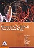 Esi Manual of Clinical Endocrinology by Sarita Bajaj (2015-01-28)
