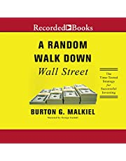 A Random Walk Down Wall Street: A Time-Tested Strategy for Successful Investing (Eleventh Edition)