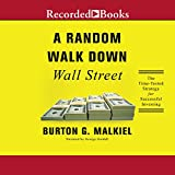 by Burton G. Malkiel (Author), George Guidall (Narrator), Recorded Books (Publisher) (829)  Buy new: $27.99$23.95