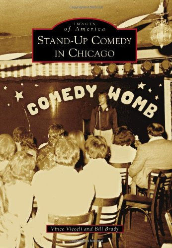 Stand-Up Comedy In Chicago (Images Of America)