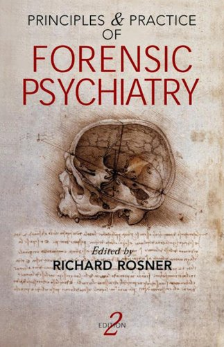 Principles and Practice of Forensic Psychiatry, 2Ed (Principles & Practices) Pdf