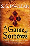 img - for A Game of Sorrows (Alexander Seaton) book / textbook / text book