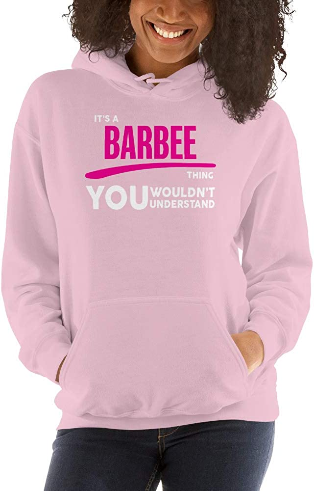 meken Its A Barbee Thing You Wouldnt Understand PF