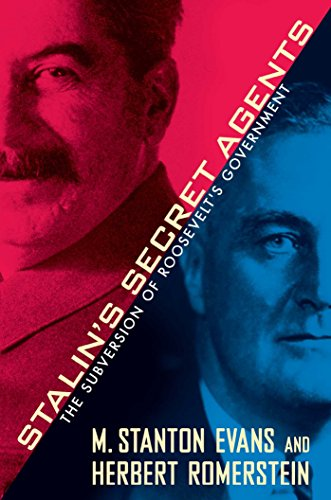 Stalin's Concealed Agents: The Subversion of Roosevelt's Government