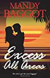 Excess All Areas, Mandy Baggot, 1494290812