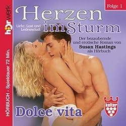 Dolce Vita (Herzen im Sturm 1)