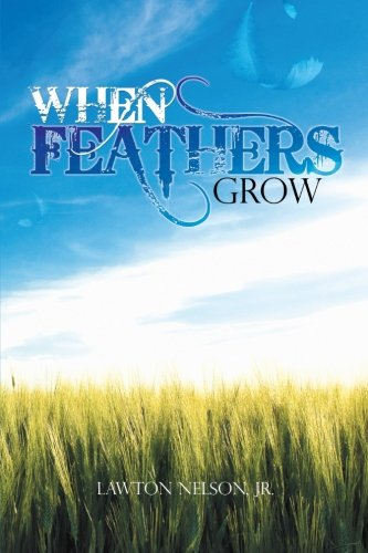 When Feathers Grow