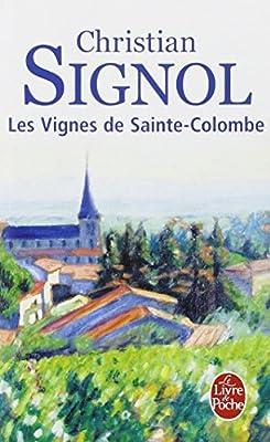 Les Vignes De Sainte Colombe Le Livre De Poche French