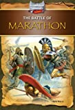 img - for The Battle of Marathon (Technologies and Strategies in Battle) book / textbook / text book