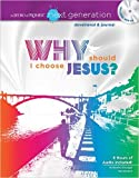 The Word of Promise Next Generation - New Testament Devotion: Why Should I Choose Jesus?, Thomas Nelson, 140031562X