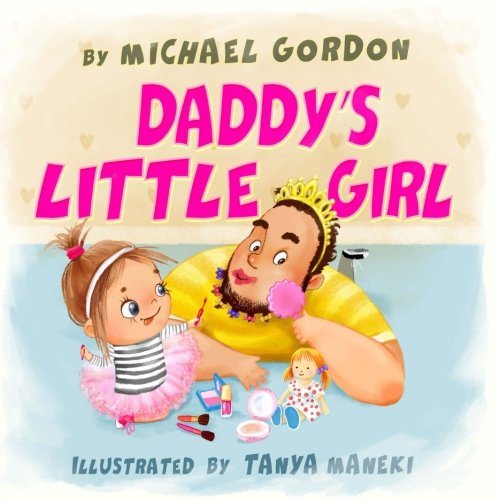 Daddy's Little Girl Daddys Little Girl