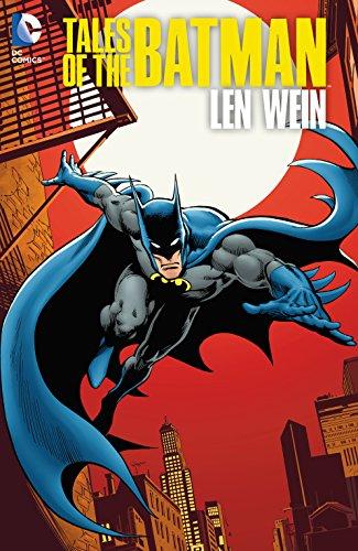 Tales of the Batman: Len Wein ()